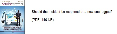 Should the incident be reopened or a new one logged